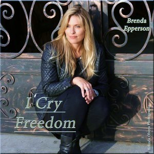 Brenda Epperson 006 I Cry Freedom cover