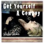 Leslie Becker 001 Get Yourself a Cowboy
