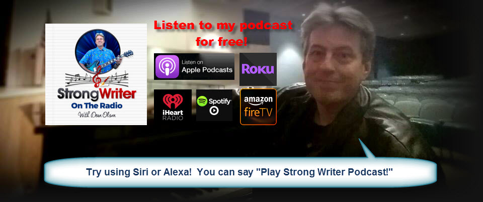 StrongWriter On the Radio – The DEAN OLSON Podcast